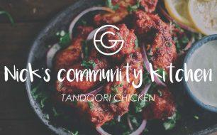 Nick's Community Kitchen: Tandoori Chicken Feast Recipe
